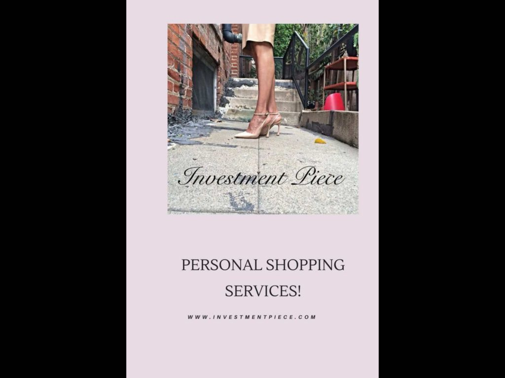 Investment Piece: Personal Shopping Services